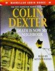 Death is Now My Neighbour: An Inspector Morse Story