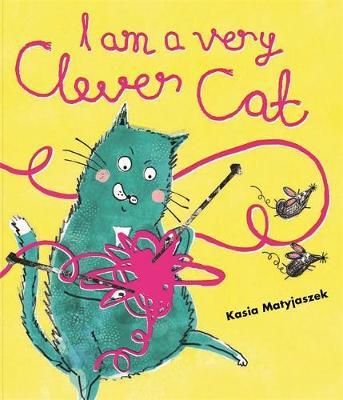 I Am A Very Clever Cat