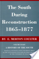 South During Reconstruction : 1865-1877
