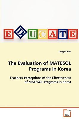 The Evaluation of Matesol Programs in Korea