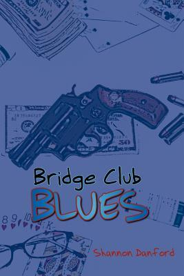 Bridge Club Blues