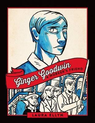 Ginger Goodwin