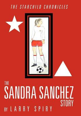 The Sandra Sanchez Story