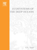 Ecosystems of the Deep Oceans