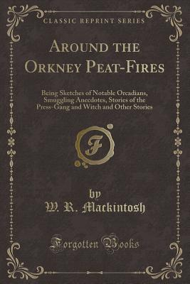 Around the Orkney Peat-Fires