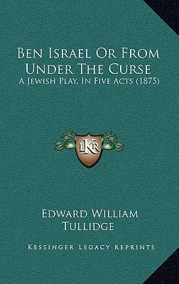 Ben Israel or from Under the Curse