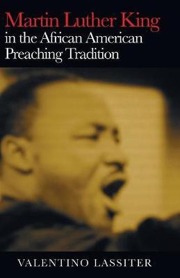 Martin Luther King in the African American Preaching Tradition