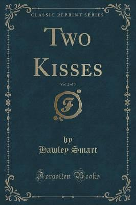 Two Kisses, Vol. 2 o...