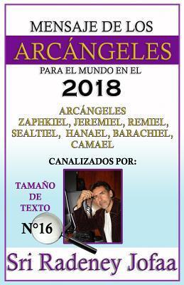 Mensajes de los Arcangeles para el Mundo en el 2018