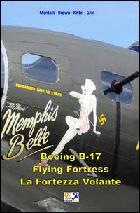 B-17 Flying Fortress - La Fortezza Volante