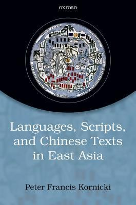 Languages, scripts, and Chinese texts in East Asia