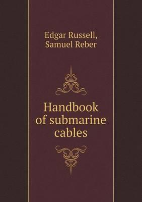 Handbook of Submarine Cables