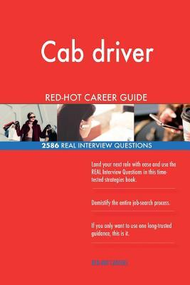 Cab driver RED-HOT Career Guide; 2586 REAL Interview Questions