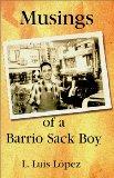 Musings of a barrio sack boy