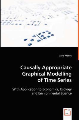 Causally Appropriate Graphical Modelling of Time Series