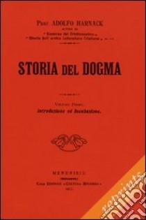 Storia del dogma - Vol. 1