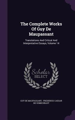The Complete Works of Guy de Maupassant