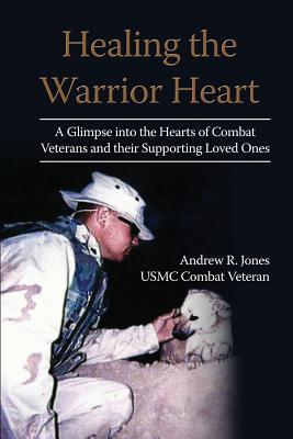 Healing the Warrior Heart