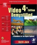 Video Demystified, Fourth Edition