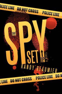 The Spy Set Up