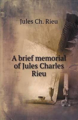 A Brief Memorial of Jules Charles Rieu