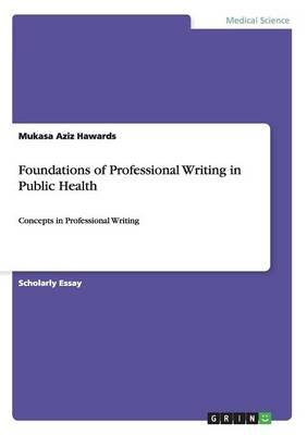 Foundations of Professional Writing in Public Health
