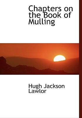 Chapters on the Book of Mulling