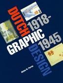 Dutch Graphic Design, 1918-1945