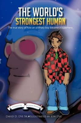 The World's Strongest Human