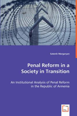 Penal Reform in a Society in Transition