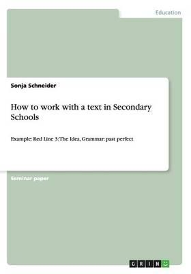 How to work with a text in Secondary Schools