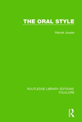 The Oral Style (RLE Folklore)