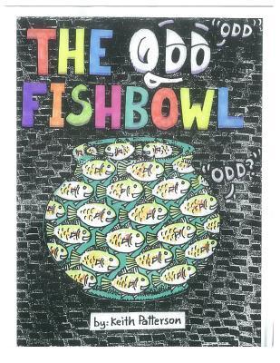 The Odd Fishbowl