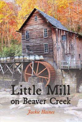 Little Mill on Beaver Creek