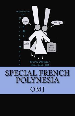 Special French Polynesia