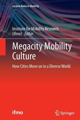Megacity Mobility Culture