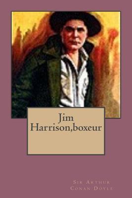 Jim Harrison,boxeur