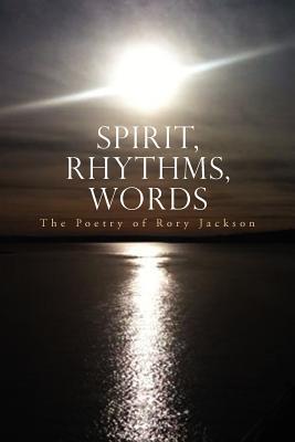 Spirit, Rhythms, Words