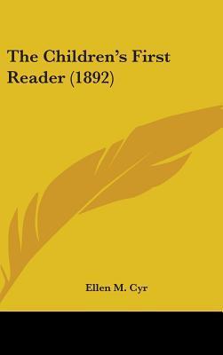 The Children's First Reader (1892)