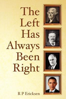 The Left Has Always Been Right