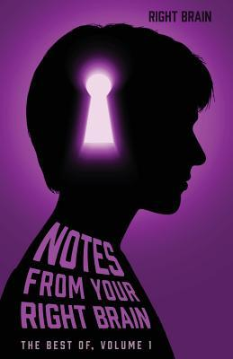 Notes from Your Right Brain