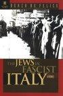 The Jews in Fascist Italy