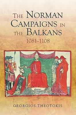The Norman Campaigns in the Balkans, 1081-1108 (39)