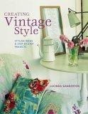 Creating Vintage Style