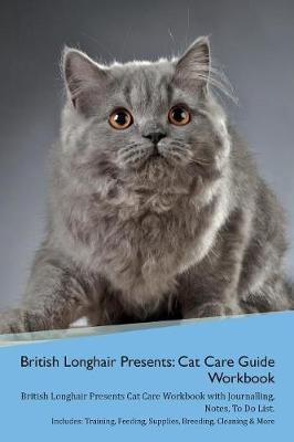 British Longhair Cat Presents