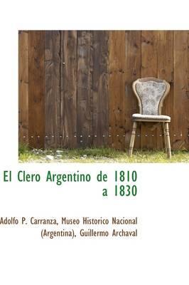 El Clero Argentino de 1810 a 1830