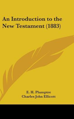 An Introduction To The New Testament (1883)