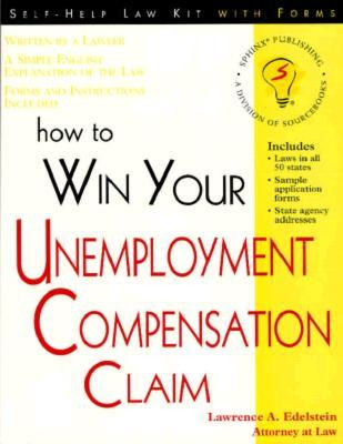 How to Win Your Unemployment Compensation Claim