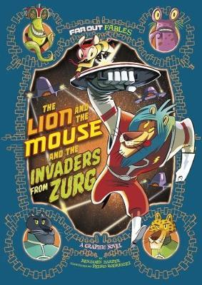 Lion and the Mouse and the Invaders from Zurg