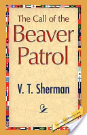The Call of the Beaver Patrol